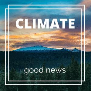 Climate Good News